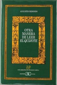 Otra manera de leer el Quijote de Agustín Redondo